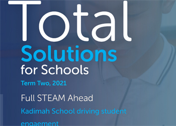 Total Solutions for Schools – Term 2, 2021