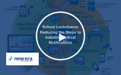 Webinar: School Lockdowns: Reducing the Steps to Initiating Critical Notifications