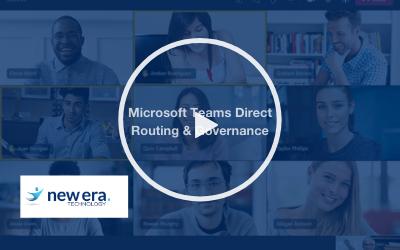 Webinar: Microsoft Teams Direct Routing & Governance